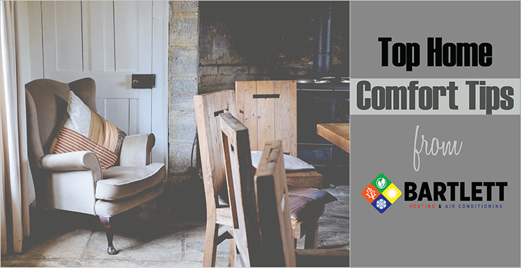 Top home comfort tips from bartlett bartlett heating and Best home heating